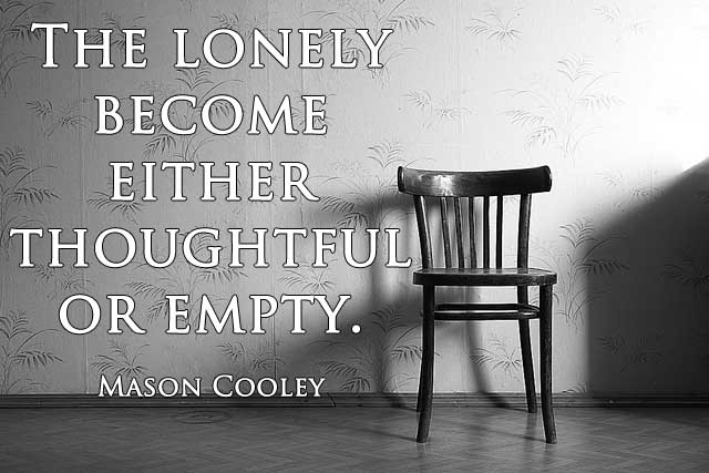 A New Lesson in Loneliness for a ME Sufferer