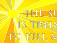 Sun-Kill-Me